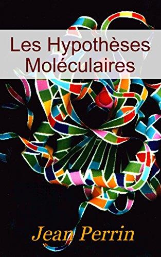Les hypothèses moléculaires