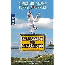 Krabbenbrot und Seemannstod: Ein Ostfriesen-Krimi (Henner, Rudi und Rosa, Band 1)