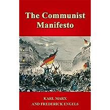 The Communist Manifesto ( Illustrated)