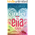 Cinder & Ella (Cinder & Ella #1) (English Edition)