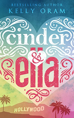 Cinder & Ella (Cinder & Ella #1) (English Edition) - Fuß-talk