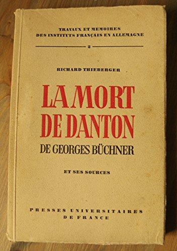 La mort de danton de georges büchner et ses sources