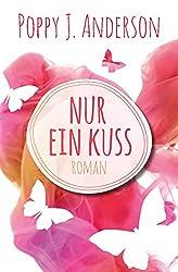 Nur ein Kuss (German Edition)