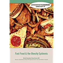 Fast Food & the Obesity Epidemic (English Edition)