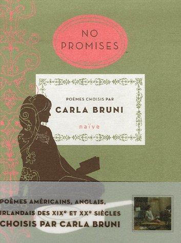 No promises : Edition bilingue français-anglais par Carla Bruni