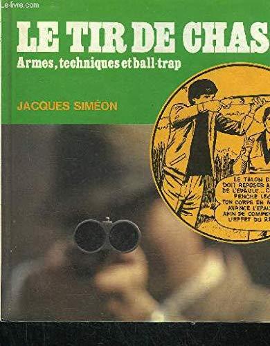 Le Tir de chasse par Jacques Siméon