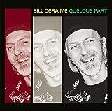Songtexte von Bill Deraime - Quelque part