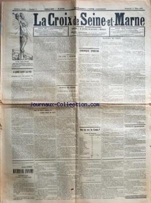 CROIX DE SEINE-ET-MARNE (LA) [No 9] du 01/03/1908 - A QUOI SERT LA FOI - HEUREUSE MERE D'UN GLORIEUX FILS PAR ABBE LEFEBVRE - POUR LES PETITS COMMERCANTS L'UNIQUE MOYEN DE SALUT PAR A. L. - UN AVEU A RETENIR - COURRIER DES OEUVRES - LA JEUNESSE CATHOLIQUE EN SEINE-ET-MARNE PAR A. R. - CHRONIQUE SPORTIVE - CONCOURS DE GYMNASTIQUE A DAMMARIE-LES-LYS - CROSS-COUNTRY REGIONAL A DAMMARTIN-EN-GOELE PAR JEAN DE BOURGOGNE - OU EN EST LA CROIX ? - CANTON DE NEMOURS - TRANCHES DE VERITE - POSTE