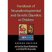 [Handbook of Neurodevelopmental and Genetic Disorders in Children] (By: Sam Goldstein) [published: December, 2010]