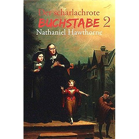 Der scharlachrote Buchstabe 2 (German Edition)