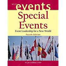 Special Events: Event Leadership for a New World (The Wiley Event Management Series) by Joe Goldblatt (2004-10-14)