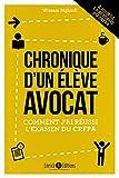 Chronique d'un élève avocat - 2e édition