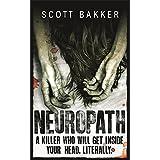 Neuropath: n/a by Scott Bakker (2009-04-30)