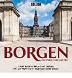 [(Borgen: Outside the Castle: A BBC Radio 4 Full-Cast Drama)] [ By (author) Tommy Bredsted, By (author) Joan Rang Christ