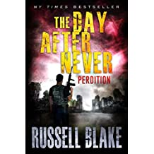 The Day After Never - Perdition (Book 6)