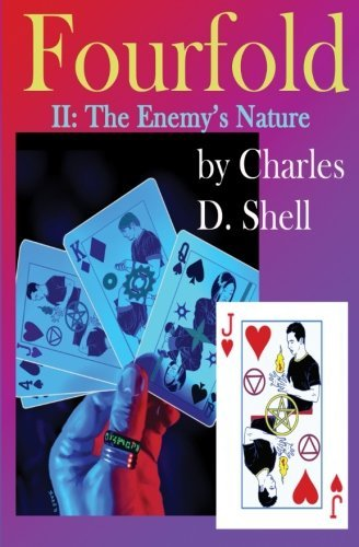Fourfold II: The Enemy's Nature: Volume 2 - Volume Folder