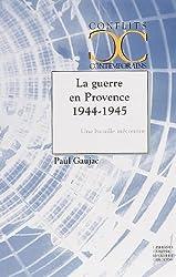 La guerre en Provence 1944-1945