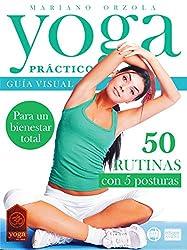 YOGA PRÁCTICO: Guía visual con 50 rutinas de 5 posturas (Colección Yoga en Casa nº 22)