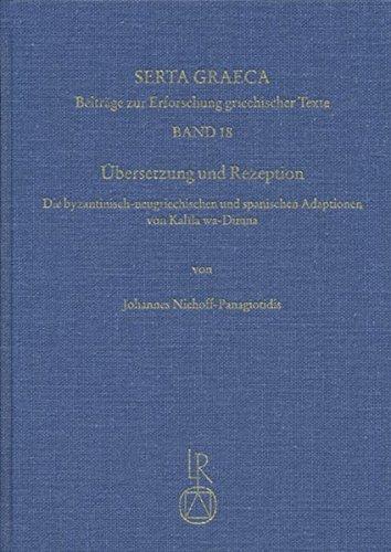 ubersetzung-und-rezeption-die-byzantinisch-neugriechischen-und-spanischen-adaptionen-von-kalila-wa-d