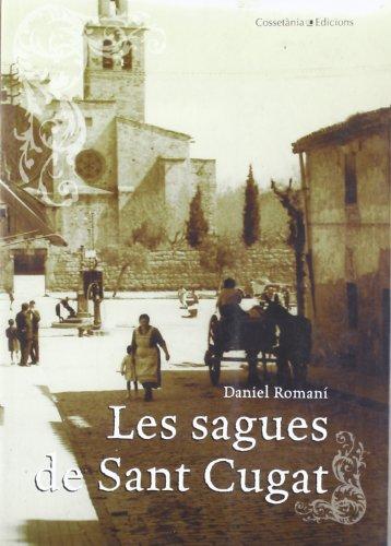 Les sagues de Sant Cugat (El Tinter) por Daniel Romaní