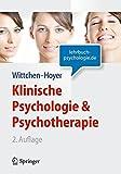 Klinische Psychologie & Psychotherapie (Lehrbuch mit Online-Materialien) (Springer-Lehrbuch)
