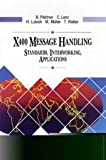 X400 Message Handling: Standards, Interworking, Applications (Data Communications and Networks) by B. Plattner (1992-11-03)
