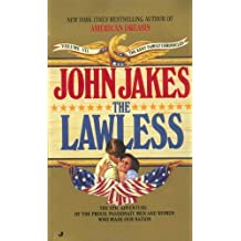 The Lawless by John Jakes (2001-06-27)