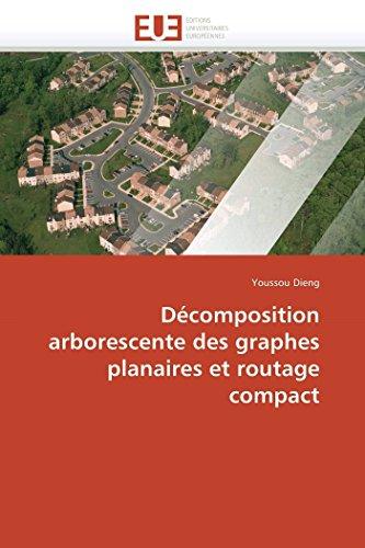 Décomposition arborescente des graphes planaires et routage compact par Youssou Dieng