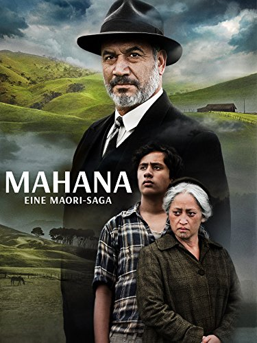 Mahana - Eine Maori-Saga [dt./OV] (Welt Kultur Kostüm)