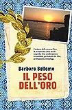51vSE2pifaL._SL160_ Il peso dell'oro di Barbara Bellomo Anteprime