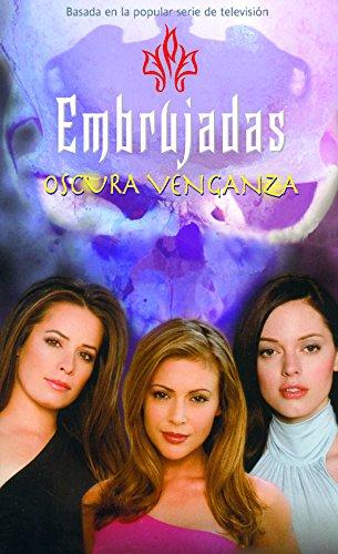 Embrujadas 8 - Oscura venganza por Diana G. Gallagher