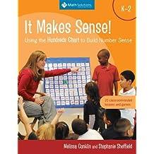 [(It Makes Sense!: Using the Hundreds Chart to Build Number Sense, Grades K-2)] [Author: Melissa Conklin] published on (April, 2012)