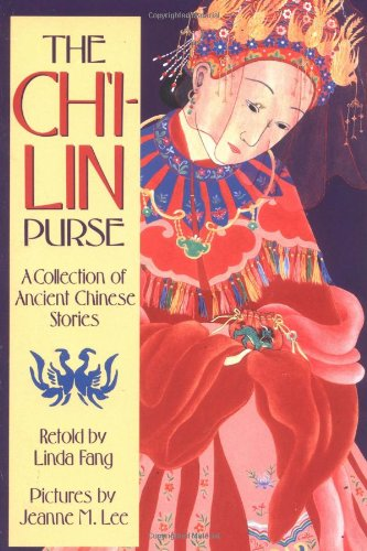 the-chi-lin-purse-a-collection-of-ancient-chinese-stories-sunburst-book