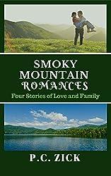 Smoky Mountain Romances: Four Stories of Love and Family