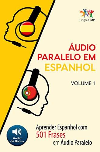 áudio Paralelo Em Espanhol Aprender Espanhol Com 501
