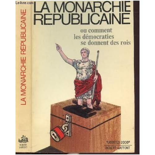 La monarchie republicaine