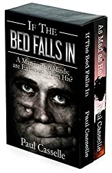 'The Bedfellows Thriller Series' Starter Set (Books 1 & 2): If The Bed Falls In + As Mad as Hell