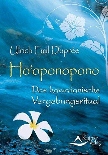 Buchseite und Rezensionen zu 'Hooponopono - Das hawaiianische Vergebungsritual' von Ulrich Emil Duprée