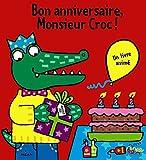 Bon anniversaire, Monsieur Croc !