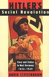 Hitler's Social Revolution: Class and Status in Nazi Germany, 1933-1939: Class and Status in Nazi Germany, 1933-1939 (Norton Paperback): Class and Status in Nazi Germany, 1933-39
