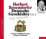 Deutsche Geschichte - Ein Versuch, Vol. 1 (CD): Von den Anfängen zum Wormser Konkordat