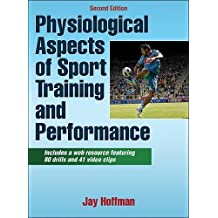 Physiological Aspects of Sport training and Performance With Web Resource-2nd Edition