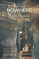 Out of Nowhere by Roan Parrish (2016-02-29)