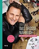 Geschickt eingefädelt - Das große Nähbuch mit Guido Maria Kretschmer hier kaufen