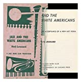 Jazz and the white Americans: The acceptance of a new art form