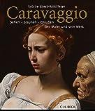 Image de Caravaggio: Sehen - Staunen - Glauben