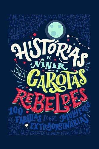 Histrias de Ninar Para Garotas Rebeldes (Em Portuguese do Brasil)