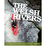 [ The Welsh Rivers The Complete Guidebook to Canoeing and Kayaking the Rivers of Wales ] [ THE WELSH RIVERS THE COMPLETE GUIDEBOOK TO CANOEING AND KAYAKING THE RIVERS OF WALES ] BY Clissold, Patrick ( AUTHOR ) Jul-07-2012 Paperback