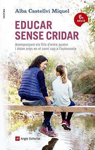 Educar Sense Cridar (Inspira) por Alba Castellví Miquel