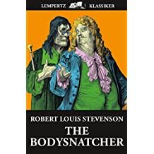 The Body Snatcher (English Edition)